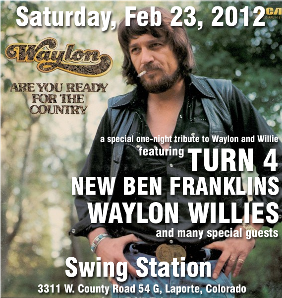 Waylon Tribute with Turn 4 and Waylon Willies in Laporte!