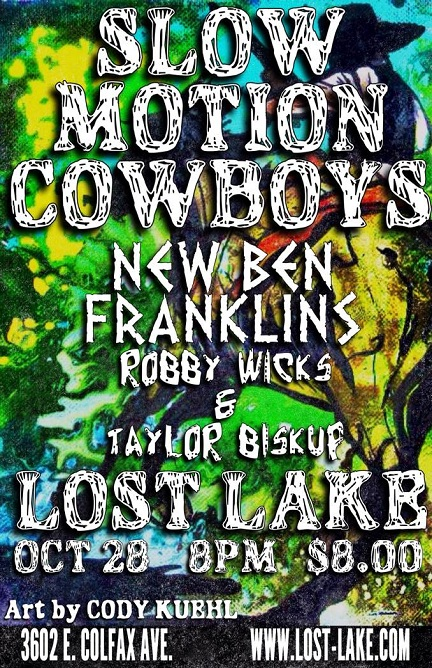 Lost Lake with Slow Motion Cowboys