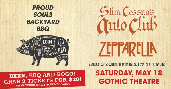 Gothic Theater – Proud Souls Backyard BBQ w/ Slim Cessna's Auto Club, Saddle of Southern Darkness, and more!