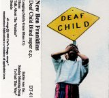 25th anniversary reissue of Deaf Child Blind now available