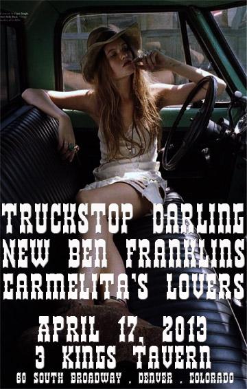 Truckstop Darling w/ New Ben Franklins and Carmelita's Lovers