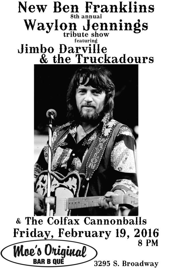 WAYLON tribute shows! Moe's Englewood w/ Jimbo Darville & the Truckadours!